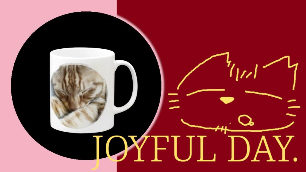 Mug - JOYFUL DAY